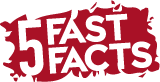 5 Fast Facts